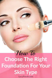right foundation makeup for your skin type