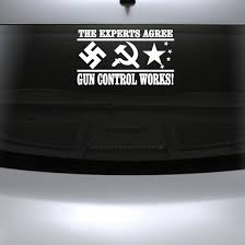 The Experts Agree Gun Control Works Pro Gun Wall Decal Vinyl Decal Car Decal Cf006