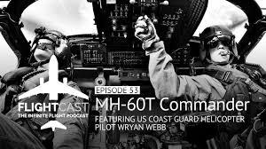 Episode 53 - MH-60T Commander Wryan Webb - FlightCast