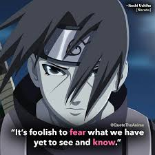 quote the anime on itachi quotes naruto quotes its
