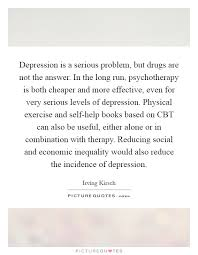 depression is a serious problem but drugs are not the answer