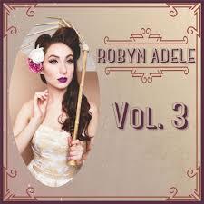 Robyn Adele Anderson – Vol. 3 (2019)   download album