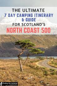 7 day north coast 500 cing itinerary