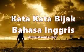 kata kata bijak bahasa inggris artinya quotes mutiara
