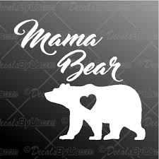 Mama Bear Decal Mama Bear Car Sticker Best Prices