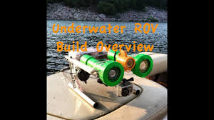 underwater rov build overview you