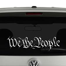 We The People Constitution Preamble Vinyl Decal Sticker