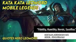 kata kata hero leomord mobile legends voice quotes hero leomord