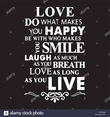 do what your love happy smile live love laugh family rules