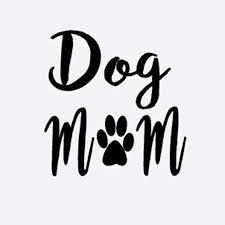 Dog Mom Decal Vinyl Sticker Cars Trucks Vans Walls Laptop Art Painting Car Stickers Vinyl Decor Decals Car Stickers Aliexpress