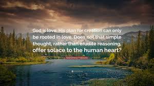 "paramahansa yogananda quote ""god is love his plan for creation"