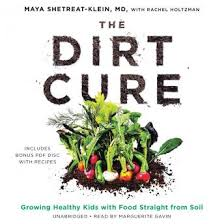 listen to dirt cure growing healthy