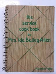 The Service Cook Book by Mrs. Ida Bailey Allen Number One – Slickcatbooks