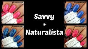 savvy naturalista nail polish review