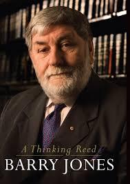 A Thinking Reed - Barry Jones - 9781741753615 - Allen & Unwin ...