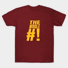 the whole shebang t shirt