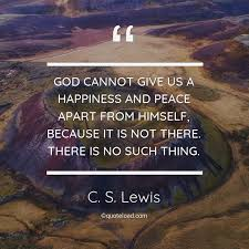 god cannot give us a happiness and peace c s lewis about god