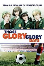Those Glory Glory Days - Wikiwand