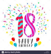 Feliz Cumpleanos Numero 18 Tarjeta De Felicitacion Por 18 Anos De