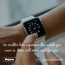 no matter how expensive the watch you wear is tim english quote