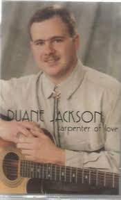 Duane Jackson Carpenter Of Love Gospel Music Cassette new sealed ...