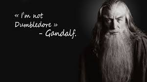 x gandalf humor quotes the