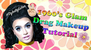 1960s glam drag makeup tutorial you