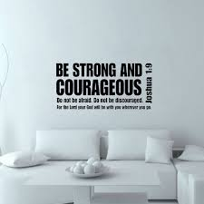 Be Strong And Courageous Inspiring Wall Decal Text Quote Vinyl Art Removable Home Decor Wall Sticker 103x43cm Inspiration Home Decor Olivia Decor Decor For Your Home And Office