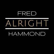 Jesus Be A Fence Around Me Fred Hammond Radical For Christ Shazam