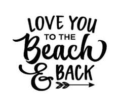 Love You To The Beach Back Quote Decal Quote Sticker Vinyl Etsy