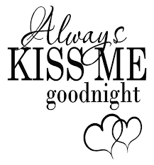 Always Kiss Me Goodnight Wall Decal Dec Alwayskissmegnight 50 00 Decal Doctorz Saving You Money One Decal At A Time