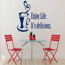 Enjoy Life Its Delicious Wall Decals Sticker Coffee Tea Cup Removable Vinyl Wall Stickers For Dining Room Full Wall Decals Full Wall Mural Decals From Onlinegame 13 87 Dhgate Com