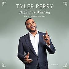 Amazon | Higher Is Waiting | Perry, Tyler, Hoffman, Dominic ...