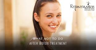 what not to do after botox treatment