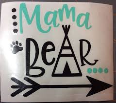Mama Bear Decal New Mom Gift Mama Bear Car Decal Etsy Mama Bear Decal Bear Decal Mama Bear