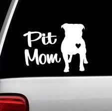 Amazon Com Pit Mom Pit Bull Decal Sticker For Car Window 6 Inch Bg 101 Handmade