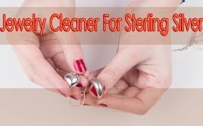 jewelry cleaner for sterling silver