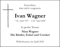 Traueranzeigen von Ivan Wagner | trauer.kreiszeitung.de
