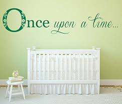 Amazon Com Once Upon A Time Quote Vinyl Wall Art Sticker Mural Decal Home Wall Decor Children S Bedroom Nursery Playroom Reading Story Book Library School Decor Handmade