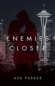 Enemies Closer by Ava Parker