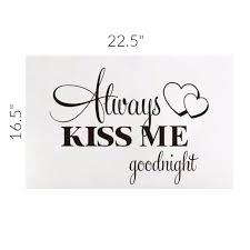 Always Kiss Me Goodnight Wall Decal Romance Helpers