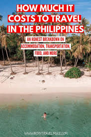 the true cost of travel in the philippines