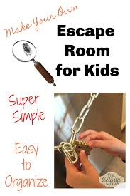 The Activity Mom Make Your Own Escape Room Challenge For Kids The Activity Mom