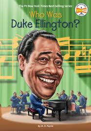 Who Was Duke Ellington?   Penguin Random House Elementary Education