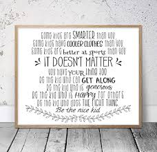Amazon Com Some Kids Are Smarter Than You Be The Nice Kid Children Prints Kids Room Decor Teen Room Wall Art Classroom Posters Teacher Gifts Wood Pallet Design Wall Art Sign Plaque With