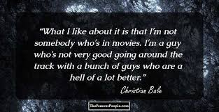 inspirational quotes by christian bale on courage life