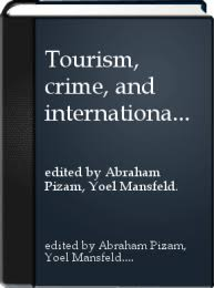 Tourism, crime, and international security issues / | University of Toronto  Libraries