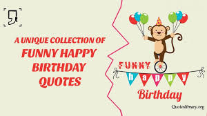 funny quotes best funny happy birthday quotes and jokes