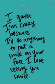 i love seeing you smile love quotes