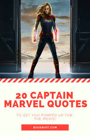 captain marvel quotes to get you pumped for the movie book riot